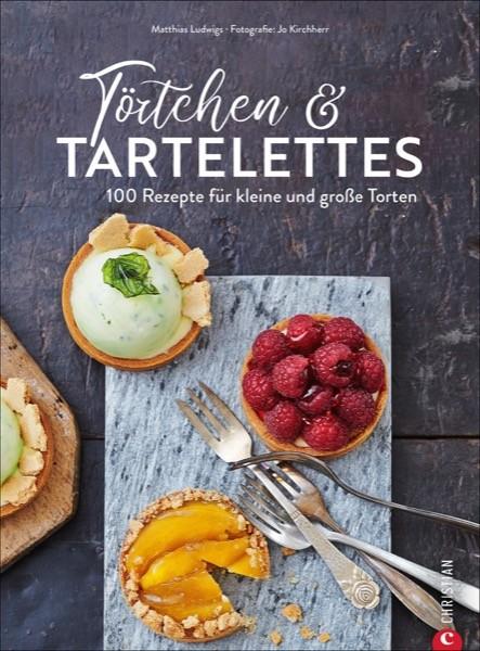 Törtchen & Tartelettes von M. Ludwigs